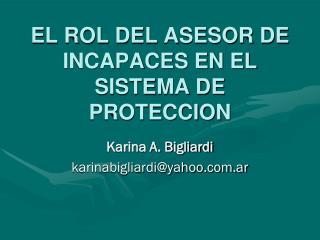 EL ROL DEL ASESOR DE INCAPACES EN EL SISTEMA DE PROTECCION