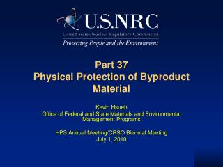 Part 37 Physical Protection of Byproduct Material