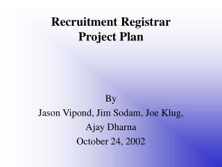 Recruitment Registrar Project Plan