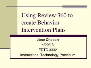 Using Review 360 to create Behavior Intervention Plans