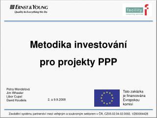 Metodika investo vání  pro projekty PPP