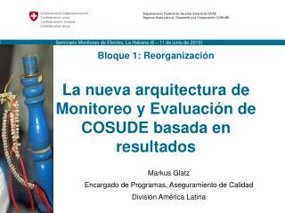 Markus Glatz Encargado de Programas, Aseguramiento de Calidad Divisi�n Am�rica Latina