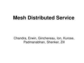 Mesh Distributed Service