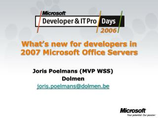 What's new for developers in 2007 Microsoft Office Servers