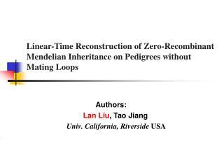 Authors:                                           Lan Liu , Tao Jiang