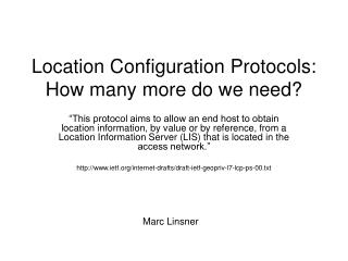 Location Configuration Protocols: How many more do we need?