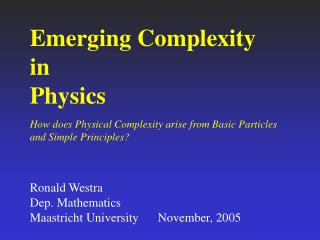 Emerging Complexity  in Physics