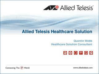 Allied Telesis Healthcare Solution