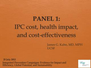 PANEL 1: IPC cost, health impact, and cost-effectiveness