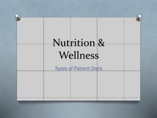 Nutrition & Wellness