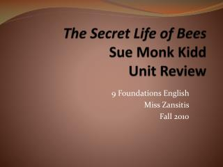 The Secret Life of Bees Sue Monk Kidd Unit Review