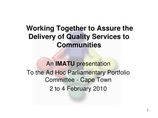 Working Together to Assure the Delivery of Quality Services to Communities