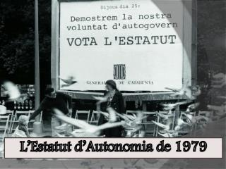 L'Estatut d'Autonomia de 1979