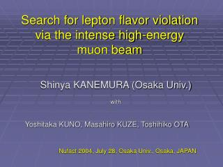 Search for lepton flavor violation via the intense high-energy  muon beam