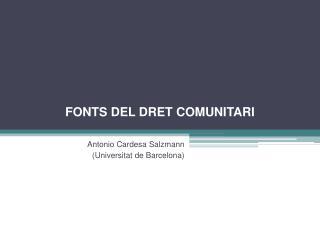 FONTS DEL DRET COMUNITARI