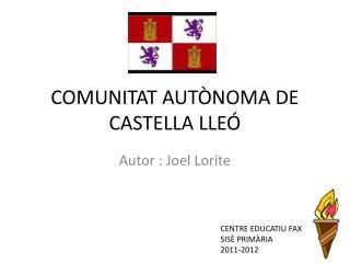 COMUNITAT AUTÒNOMA DE CASTELLA LLEÓ