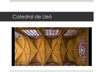 Catedral de Lleó
