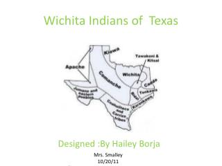 Wichita Indians of  Texas