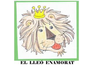 EL  LLEÓ  ENAMORAT