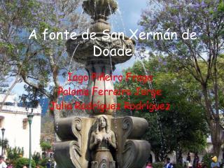 A fonte de San Xermán de Doade