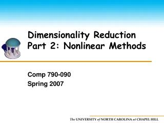 Dimensionality Reduction Part 2: Nonlinear Methods