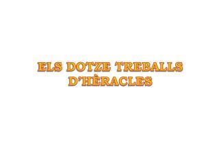 ELS DOTZE TREBALLS D'HÈRACLES