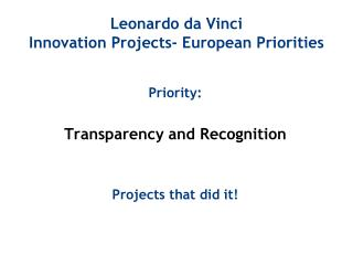 Leonardo da Vinci Innovation Projects- European Priorities