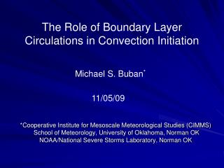 The Role of Boundary Layer Circulations in Convection Initiation