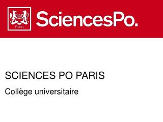SCIENCES PO PARIS Coll�ge universitaire