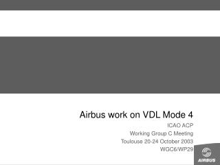 Airbus work on VDL Mode 4