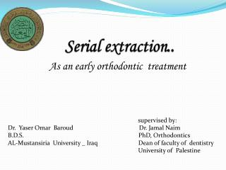 Serial extraction ..