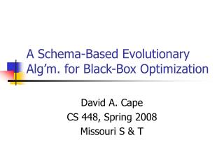 A Schema-Based Evolutionary Alg'm. for Black-Box Optimization