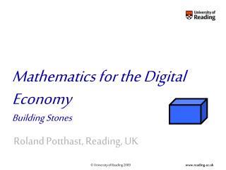 Mathematics for the Digital Economy Building Stones