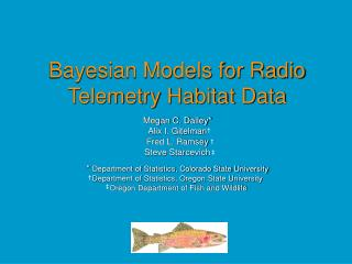 Bayesian Models for Radio Telemetry Habitat Data
