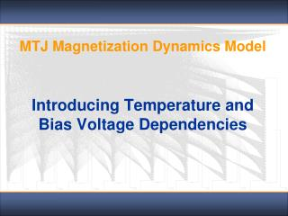 MTJ Magnetization Dynamics Model