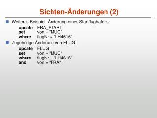 Sichten-�nderungen (2)