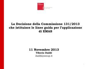 11 Novembre 2013 Tiberio Daddi daddi@sssup.it