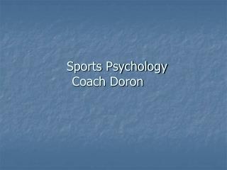 Sports Psychology    Coach Doron