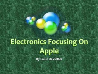 Electronics Focusing On Apple