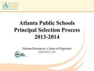 Atlanta Public Schools Principal Selection Process 2013-2014