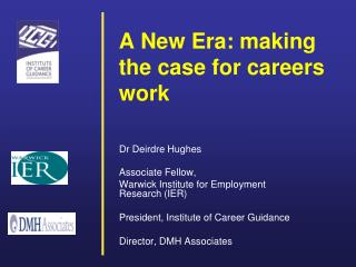 A New Era: making the case for careers work