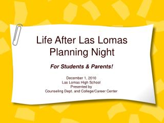 Life After Las Lomas Planning Night