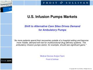 U.S. Infusion Pumps Markets Shift to Alternative Care Sites Drives Demand for Ambulatory Pumps