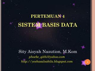 PERTEMUAN  4 SISTEM  B ASI S DATA
