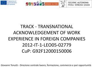 Giovanni Tonutti - Direzione centrale lavoro, formazione, commercio e pari opportunità