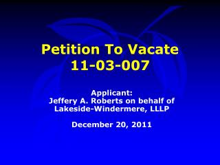 Petition To Vacate  11-03-007