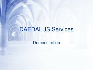 DAEDALUS Services