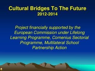 Cultural Bridges To The Future 2012-2014