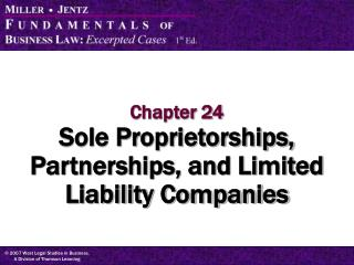 Chapter 24 Sole Proprietorships, Partnerships, and Limited Liability Companies
