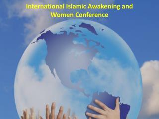 International Islamic Awakening and Women Conference